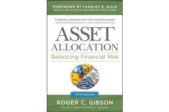 Asset Allocation - Balancing Financial Risk, Fifth Edition