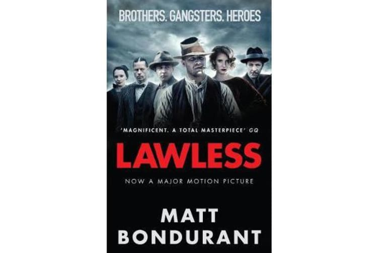 Lawless - Originally published with the title 'The Wettest County in the World'