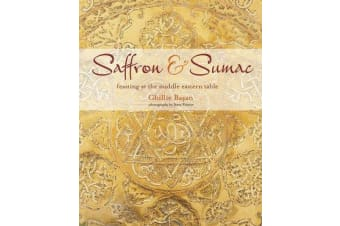 Saffron & Sumac - Feasting at the Middle Eastern Table