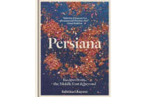 Persiana - Recipes from the Middle East & Beyond