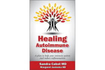 Healing Autoimmune Disease - A Plan to Help Your Immune System and Reduce Inflammation