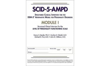 Structured Clinical Interview for the DSM-5 (R) Alternative Model for Personality Disorders (SCID-5-AMPD) Module I - Level of Personality Functioning Scale