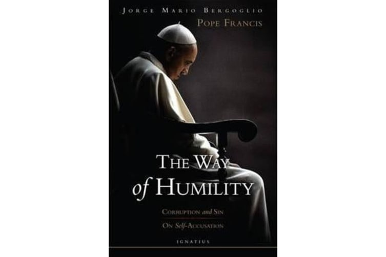 The Way of Humility - Corruption and Sin; On Self-Accusation