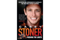 Casey Stoner - Pushing the Limits