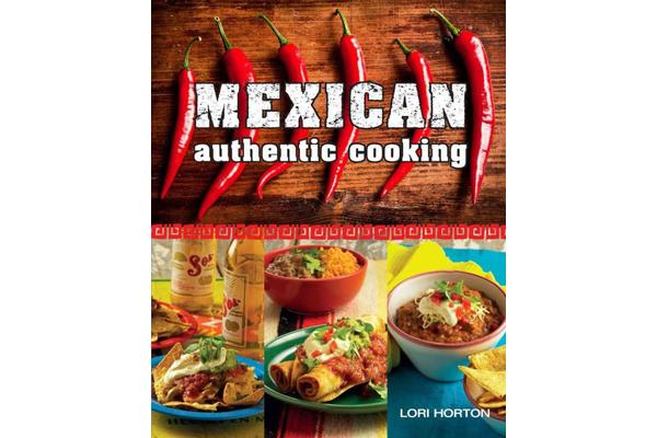 Mexican - Authentic Cooking