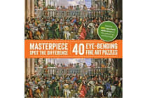 Spot-the-Difference: Masterpiece Spot the Difference - 40 Eye-Bending Fine Art Puzzles