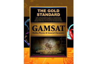 GAMSAT Maths, Physics & General Chemistry - GAMSAT Physical Sciences: Learn, Review, Practice