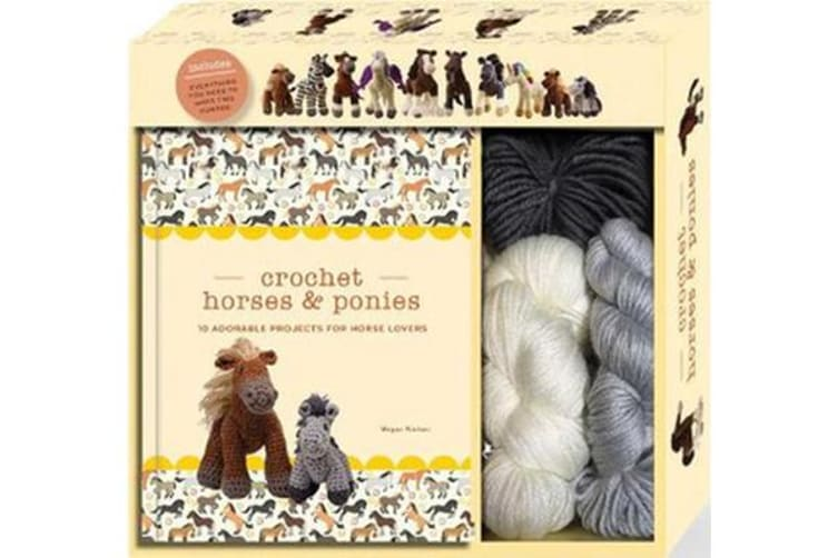 Crochet Horses & Ponies - 10 Adorable Projects for Horse Lovers
