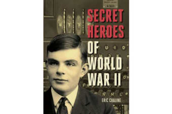 Secret Heroes of World War II - Tales of Courage from the Worlds of Espionage and Resistance