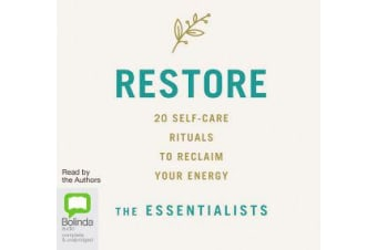 Restore - 20 Self-Care Rituals to Reclaim Your Energy