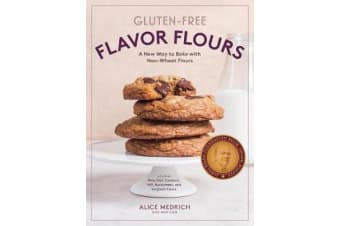 Gluten-Free Flavor Flours - A New Way to Bake with Non-Wheat Flours