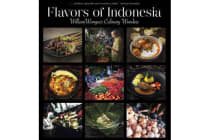 Flavors of Indonesia - William Wongso's Culinary Wonders