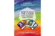 Chakra Wisdom Oracle - How to Read the Cards for Yourself and Others