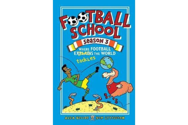 Football School Season 3 - Where Football Explains the World