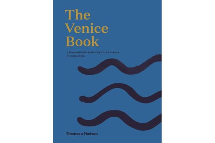The Venice Book - A Personal Guide to the City's Art & Culture