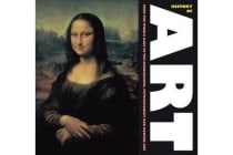 History of Art - From the Middles Ages, to Renaissance, Impressionism and Modern Art