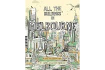 All the Buildings in Melbourne - ...that I've Drawn so Far