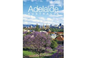 Discovering Adelaide, South Australia