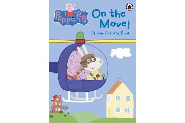 Peppa Pig - On the Move! Sticker Activity Book