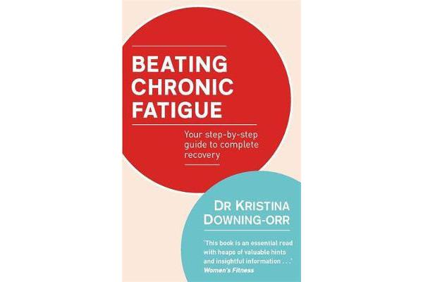 Image of Beating Chronic Fatigue - Your step-by-step guide to complete recovery