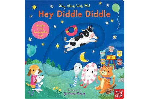 Hey Diddle Diddle - Sing Along with Me!