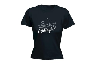 123T Funny Tee - Riding The Voices In My Head Keep Telling Me To Go - (Large Black Womens T Shirt)