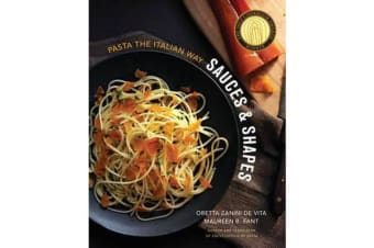 Sauces & Shapes - Pasta the Italian Way