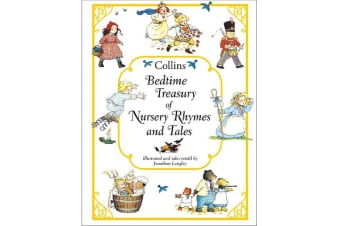 Collins Bedtime Treasury of Nursery Rhymes and Tales