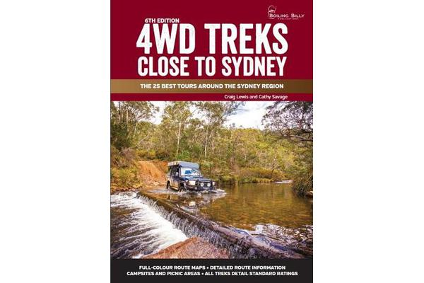 4WD Treks Close To Sydney - A4 Spiral Bound - The 25 Best Tours Around the Sydney Region