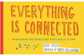 Everything is Connected - Reimagining the World One Postcard at a Time