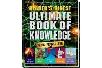 Ultimate Book of Knowledge - Facts Figures Fun