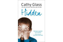 Hidden - Betrayed, Exploited and Forgotten. How One Boy Overcame the Odds.