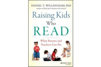 Raising Kids Who Read - What Parents and Teachers Can Do