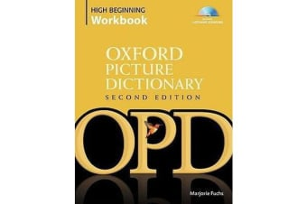 Oxford Picture Dictionary Second Edition: High Beginning Workbook - Vocabulary reinforcement activity book with 4 audio CDs