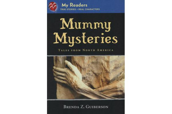Mummy Mysteries - Tales from North America