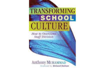 Transforming School Culture - How to Overcome Staff Division