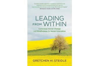 Leading from Within - Conscious Social Change and Mindfulness for Social Innovation
