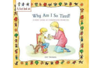 Why Am I So Tired? - A First Look at Childhood Diabetes