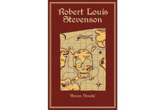 Robert Louis Stevenson - Seven Novels