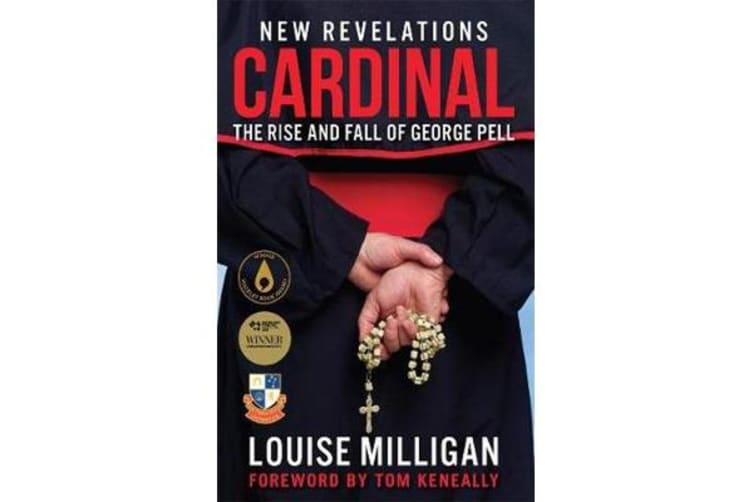 Cardinal - The Rise and Fall of George Pell