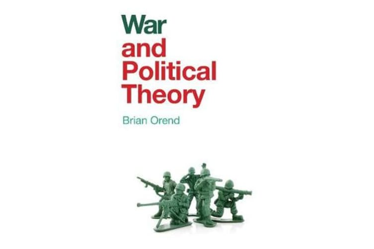 War and Political Theory