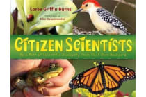 Citizen Scientists - Be a Part of Scientific Discovery from Your Own Backyard