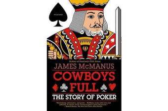 Cowboys Full - The Story of Poker