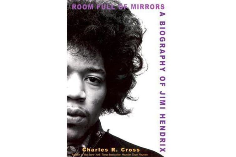 Room Full of Mirrors - A Biography of Jimi Hendrix