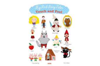 My First Fairy Tales - Touch and Feel
