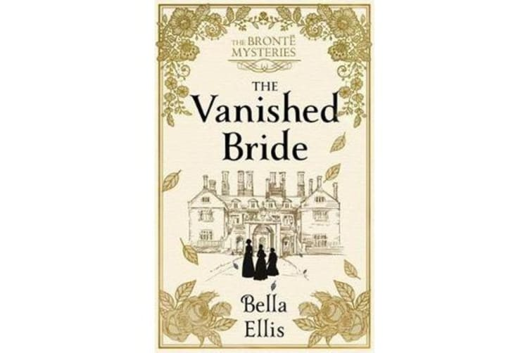 The Vanished Bride - The Bronte Mysteries
