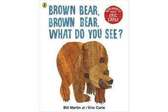 Brown Bear, Brown Bear, What Do You See? - With Audio Read by Eric Carle