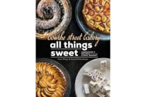 Bourke Street Bakery All Things Sweet - Unbeatable Recipes from the Iconic Bakery
