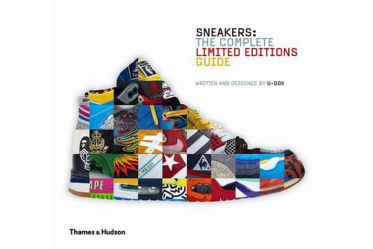 Sneakers - The Complete Limited Editions Guide