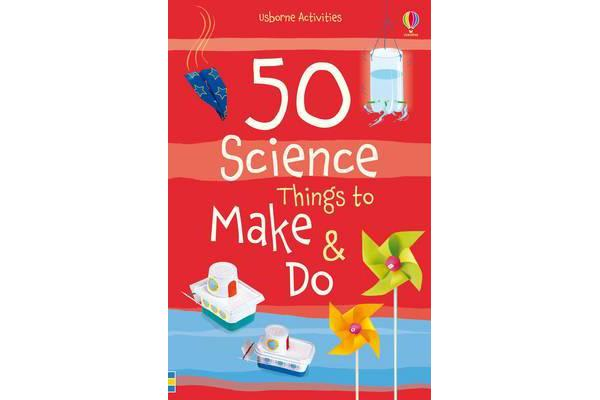 Image of 50 Science Things to Make and Do Spiral Bound